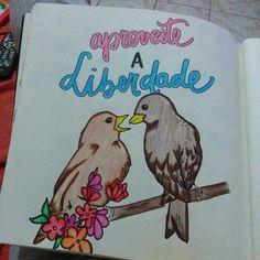 liberdade a dois! <3 (vou postar cada desenho siiimmm, e se reclamar compro outro livro) #viciando. #livrodoamor #livrodosossego
