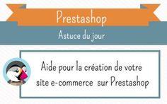 Quelques astuces pour vous aider à créer un site e-commerce avec Prestashop