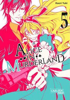 Kaori Yuki - Alice in Murderland (Band 5) - 3.5/5 Sterne - DeepGround Magazine