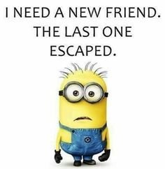 """Top 40 Funny despicable me Minions Quotes """"Instead of saying """"I don't have time"""" try saying """"it's not a priority"""" and see how that feels. What we think, we Funny Minion Memes, Minions Quotes, Minion Humor, Minion Sayings, Funny Cartoons, Minion Pictures, Funny Pictures, Funny Pics, Funny Images"""