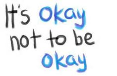 its ok not to be ok