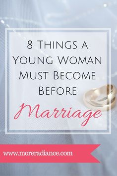 godly relationship 8 Things A Young Woman Must Become Before Marriage - Marriage preparation for the Christian young woman. Begin preparing for a godly relationship and a godly marriage. Godly Wife, Godly Marriage, Happy Marriage, Marriage Advice, Godly Woman, Godly Relationship Advice, Young Marriage Quotes, Godly Dating, Dating Advice