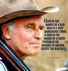 A gun in the hands of a bad man is a very dangerous thing. A Gun in the hands of a good person is no danger to anyone except the bad guys. Gun Quotes, Wisdom Quotes, Life Quotes, Cowboy Quotes, Qoutes, Movie Quotes, Great Quotes, Inspirational Quotes, Amazing Quotes