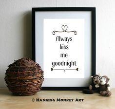 Always kiss me goodnight printable  wife by HangingMonkeyArts