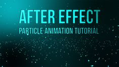 adobe after effects particle background animation tutorial | ADOBE AFTER...
