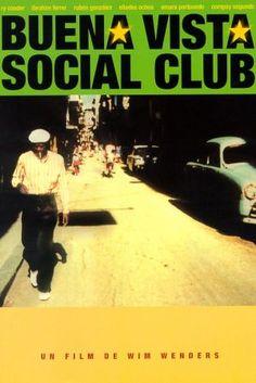 Buena Vista Social Club (1999, Wim Wenders) Documentary
