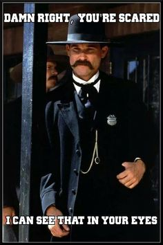 Tombstone is an adventurous film based on legends. It's hard to believe it was released 27 years ago because Tombstone Quotes still feel legendary. Western Quotes, Cowboy Quotes, Biker Quotes, Western Film, Western Movies, Tombstone Movie Quotes, Tombstone 1993, Wyatt Earp Tombstone, Doc Holliday Tombstone