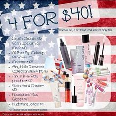4 for $40....pick any four items that are on this list up until July 4th of 2015, and you will receive it for $40...... wwww.marykay.com/egbeasley