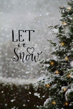 Let It Snow - Snow ! let it snow - neige ! let it snow - nieve Christmas Mood, Noel Christmas, Christmas Quotes, Christmas Pictures, Christmas Ornament, Christmas Tumblr, Minimal Christmas, Winter Wonderland Christmas, Natural Christmas