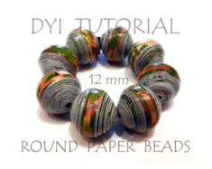 ********PLEASE READ CAREFULLY******** Do it yourself! Tutorial, how to realize perfect round paper beads of 16 mm size. PDF format.