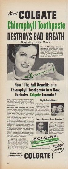 "Description: 1952 COLGATE vintage print advertisement ""Chlorophyll Toothpaste"" ""New! Colgate Chlorophyll Toothpaste Destroys Bad Breath Originating in the Mouth. Now! The Full Benefits of a Chlorophyll Toothpaste in a New, Exclusive Colgate Formula ! Tested and Guaranteed by Colgate."" Size: The dimensions of the half-page advertisement are approximately 5.5 inches x 14 inches (14 cm x 36 cm). Condition: This original vintage advertisement is in Very Good Condition unless otherwise noted."