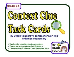 These 32 context clue task cards will help your students to better understand what they read and to improve their vocabularies. Great for test prep too! Students can use these cards individually at a center or they could also test each other in pairs. Another option is to use the cards with the whole class for the game SCOOT. $