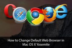 A quick way to change default web browser in Mac OS X Yosemite.