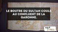 """La contrepèterie du jour : """"Le boutre du sultan coule au confluent de la Garonne."""" (N°42) - Découvrir les indices et la solution sur Salut Patrick ! Coule, Sultan, Solution"""