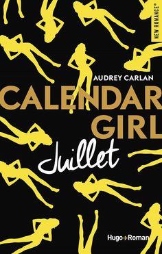 Calendar girl : juillet d'Audreu carlan