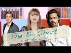 Trendy Books 12 : The Big Short !