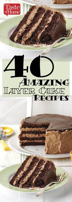 40 Amazing Layer Cake Recipes