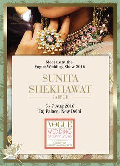 #SunitaShekhawat showcasing her bridal collection at #vogueweddingshow on  5-7 Aug (Fri-Sun) at Taj Palace, New Delhi. | By invitation only.  #forbrides #padmapriyacollection #sunitashekhawatjaipur #modernbride #classicring #uniquedesigns #sunitashekhawatbride #bridalcollection #bestdesigner #modernmeenakar #craftedforetenity