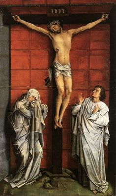"""Christ on the Cross with Mary and St. John"", Rogier van der Weyden"