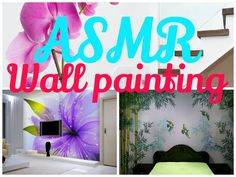 ASMR Wall painting http://www.youtube.com/watch?v=RpnV0oGW7Vs