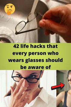 42 life #hacks that every #person who wears glasses should be #aware of