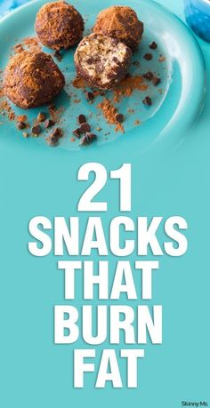 21 Snacks That Burn Fat... Snack on!
