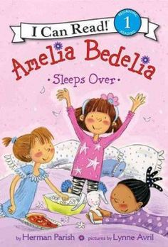 April - Amelia Bedelia sleeps over by Herman Parish (easy reader)