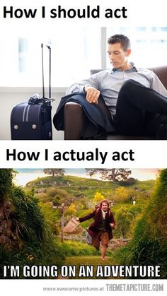 When I travel somewhere…  P.S. whoever made this on the internet (which wasn't me) spelled actually wrong. Not blaming anyone but just flagging that.