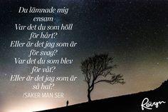 16+gånger+Kent+satte+ord+på+våra+känslor+(Tack+för+allt!) Swedish Quotes, Tack, Poems, Lyrics, Love You, Wisdom, Life, Bra, Musik