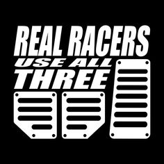 Real Racers Use All three design Long Hoodie, Classic T Shirts, Racing, Cars, Design, Auto Racing, Lace, Vehicles, Autos
