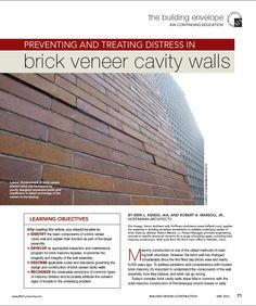 """Preventing and Treating Distress in Brick Veneer Cavity Walls,"" Erin L. Kesegi, AIA and Robert A. - Building Design+Construction, May Brick Show, Masonry Construction, Brick Masonry, Learning Objectives, Continuing Education, Cavities, Building Design, Jr, Public"