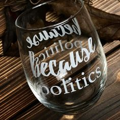 Our new wine glass is up exclusively on amazon! Because Politics says it all. Its been a crazy year so lets drink to it! Cheers! . . . #smileatfirstsip #because #politics #political #politicsasusual #elections #2017 #2017ready #cheers #2017goals #wineglass #funny #tuesdaymotivation #tuesdays #politicians #politicians #hilarious #laughingsohard #election2017 #election2016 #voting #winelife #winenight #winenights #winelover #cheersto2017 #cheerstotheweekend