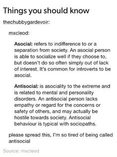 So the right term to describe me is asocial, not antisocial. Man, I care at least 10% about people...!!!