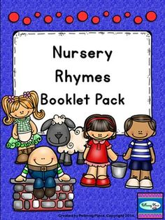 Nursery Rhyme Booklet Pack - Student Booklets, Poetry Posters, and Vocabulary Word Cards for each nursery rhyme ($)
