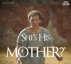 Yup, you pretty much sum up the fandoms reaction there Pythagoras! Atlantis. BBC.