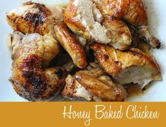 Honey Baked Chicken (crock pot) - spend 30 minutes at the beginning of the day instead of at the end.