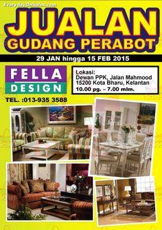 29 Jan-15 Feb 2015: Fella Design Warehouse Sale for Furniture Clearance at Kota Bharu Kelantan
