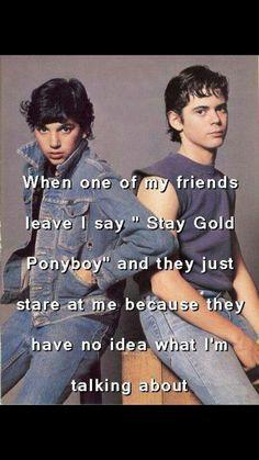 Stay Gold Ponyboy