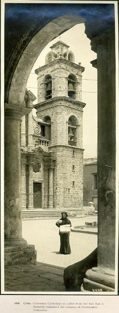 Cathedral of Christopher Columbus during the 1910s - Havana, Cuba