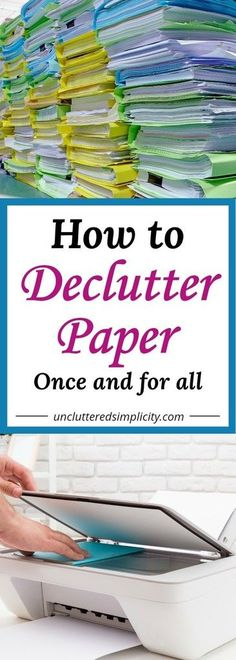 How to Declutter Simple Steps You Can Take To Declutter Paperwork 2019 declutter paper Organisation Hacks, Organizing Paperwork, Clutter Organization, Office Organization, Organising, Household Organization, Organize Receipts, Organized Office, Office Storage