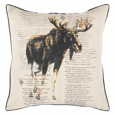 """Pillow with a moose and text motif and a down fill.   Product: PillowConstruction Material: Down fillColor: Khaki, coal black and dark goldenrodFeatures:  Insert includedPrinted vintage inspired designHandcrafted Zipper enclosureDimensions: 18"""" x 18""""Cleaning and Care: With a dry cotton towel or white paper towel, blot out stain as much as possible. Scrape off any debris. Test fabric cleaner in discreet area. See manufacturer's label for further information."""