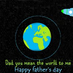 Let #dad know your life rotates & revolves around him with this quirky #Fathersdaycard #HappyFathersDay #Fathersday #free #cards #greetings #wishes.