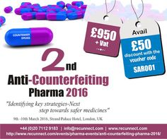 "Still haven't bought your tickets to 2nd Anti-Counterfeiting Pharma Conference 2016? Hurry Up to avail the Offer £50 use voucher code ""SAR001"". Click here to register for the event on 9th & 10th March 2016 - http://www.recunnect.com/events/pharma-events/2nd-anti-counterfeiting-pharma-2016/"