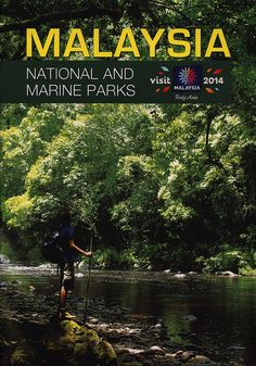Malaysia National and Marine Parks 2013 | tourism travel brochure | by worldtravellib World Travel library