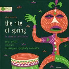 Mercury, Stravinsky - the right of spring - minneapolis symphony orchestra - cover art George Maas Lp Cover, Vinyl Cover, Cover Art, The Rite Of Spring, Vintage Cocktails, Music Album Covers, Book Covers, Vintage Music, Weird And Wonderful