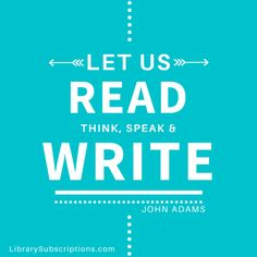 Let us read, think, speak & write. - John Adams Enhance your #Library #Magazine #Subscriptions