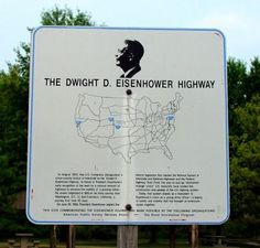 The Dwight D. Eisenhower Highway Marker. Click for full size.
