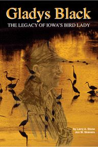 Book - The legacy of Iowa's Bird Lady Gladys Black