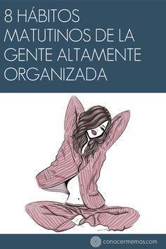 8 hábitos matutinos de la gente altamente organizada #autoayuda