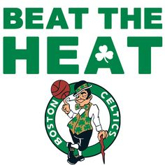 Beat The Heat! #celtics